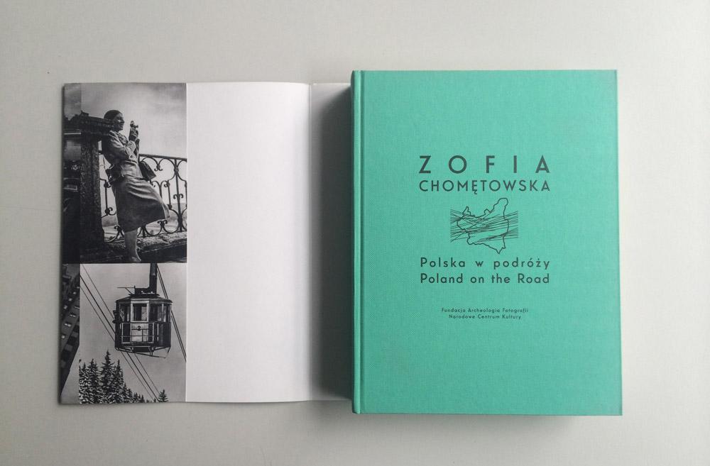 """Project by Krzysztof Bielecki: Zofia Chomętowska, """"Polska w podróży"""", 2013, publisher: Archeology of Photography Foundation, National Cultural Center, photo: Małgorzata Turczyńska / Print Control no.3"""