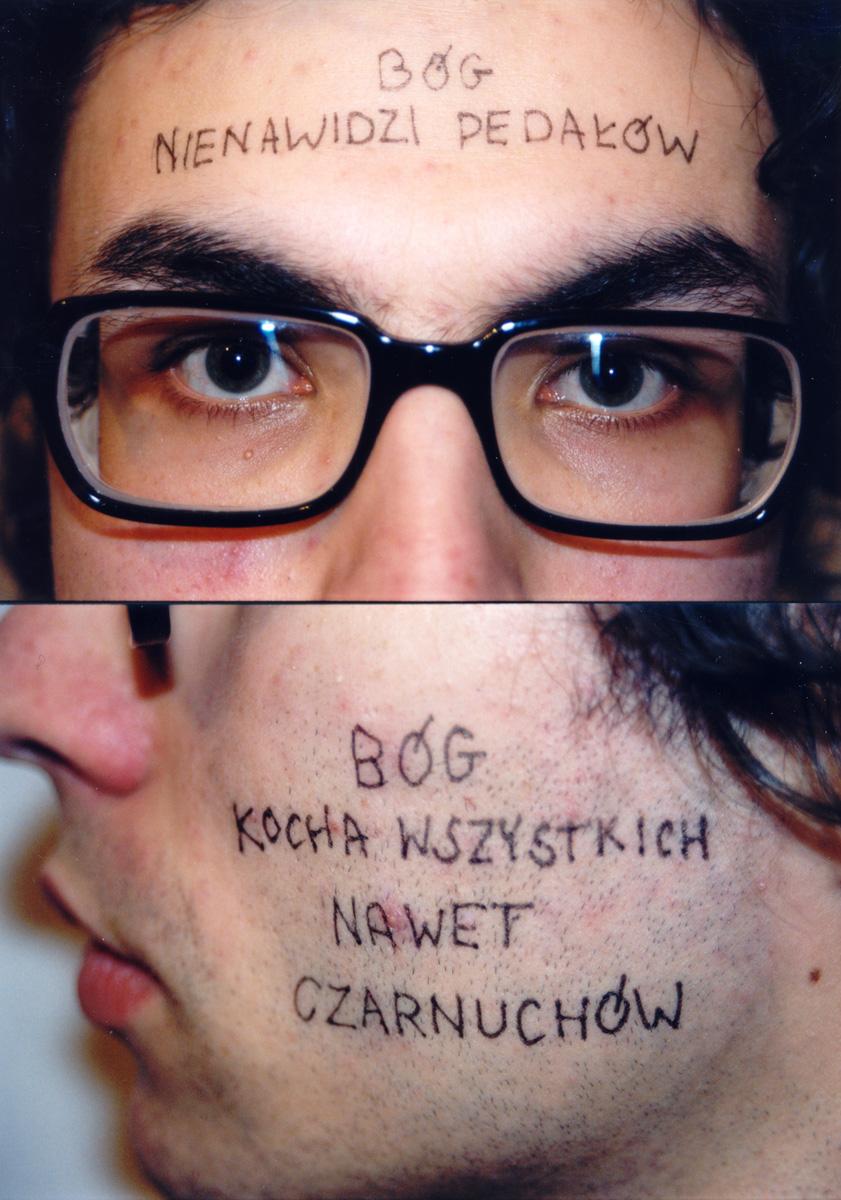 Karol Radziszewski, God Hates Fags. God Loves Everyone, Even Niggers, 100x70, 2002, photo courtesy of the artist