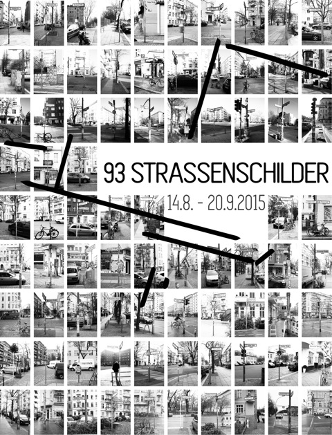 Poster for the 93 STRASSENSCHILDER project