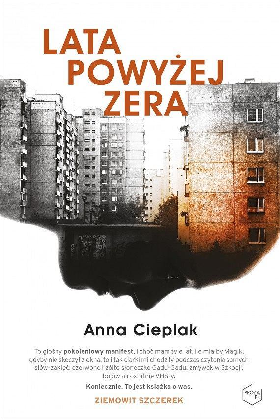 """Anna Cieplak, """"Lata powyżej zera"""", fot. materiały prasowe"""