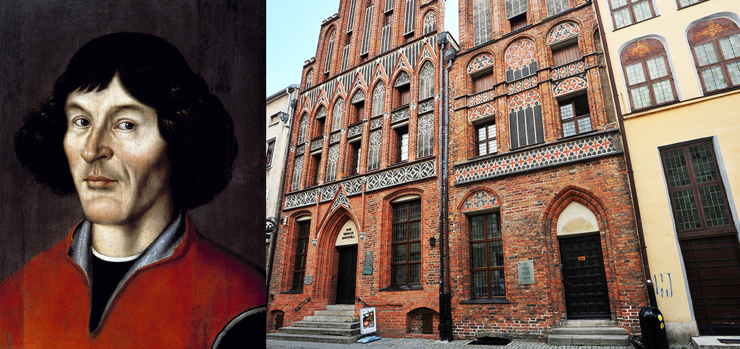 Portrait of Nicolaus Copernicus, 1585, District Museum in Toruń, reproduction: Wojciech Kryński/Forum; 17 Copernicus Street in Toruń, photo: Wojciech Stróżyk/Reporter/East News