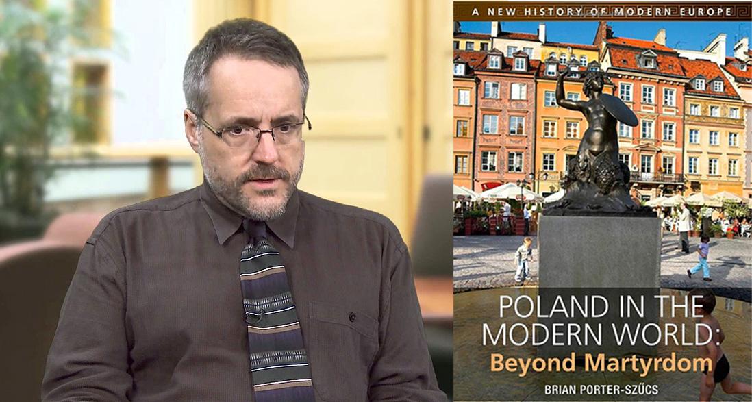 """Brian Porter Szucs oraz okładka książki """"Poland in the Modern World: Beyond Martyrdom"""", fot. kadr z filmu Pope Francis' Stands on Immigration Will Add to Debate in the U.S., University of Michigan"""