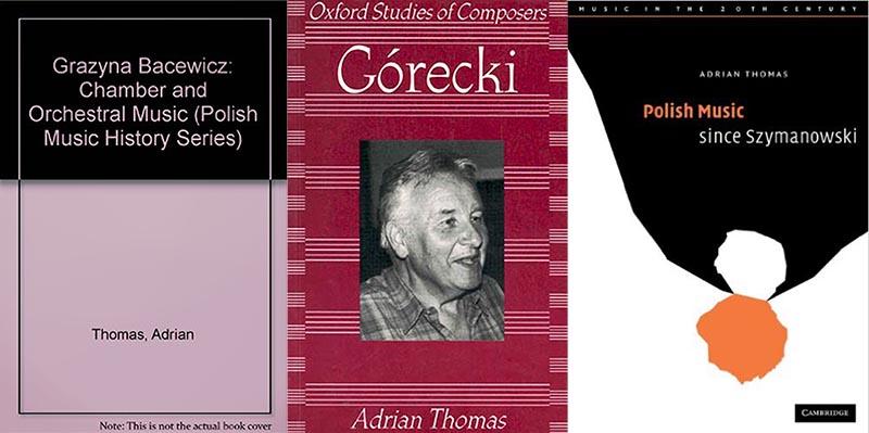 """Okładki książek """"Bacewicz: Chamber and Orchestral Music'', ''Górecki'',  ''Polish Music since Szymanowski'', fot. materiały prasowe wyd."""