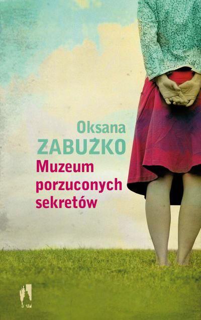 «Музей покинутих секретів» Оксани Забужко в перекладі Катажини Котинської (Варшава 2012)