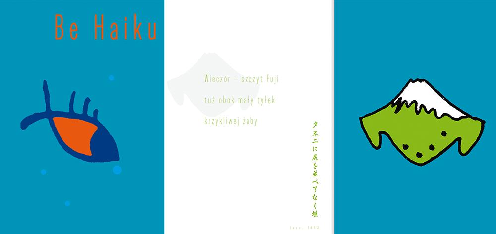 """Beata Jewiarz, """"Be Haiku"""", autor koncepcji: Beata Jewiarz, wydawnictwo Blue Bird"""