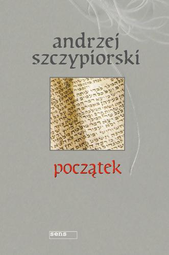 """Andrzej Szczypiorski, """"Początek"""", fot. materiały promocyjne"""
