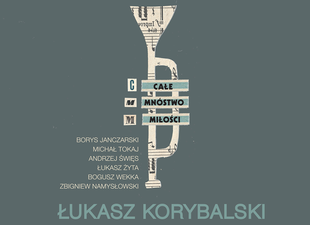 Cover of the album Całe Mnóstwo Miłości by Łukasz Korybalski, photo: Allegro Records