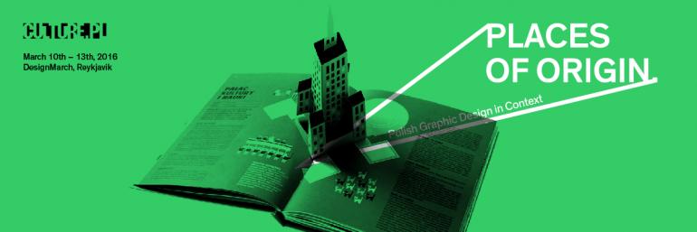 Places of Origin: Polish Graphic Design in Context, plakat promujący