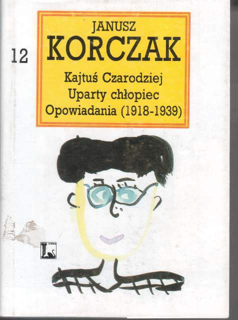 12th volume of the Collected Works of Janusz Korczak, photo: courtesy of KORCZAKIANUM
