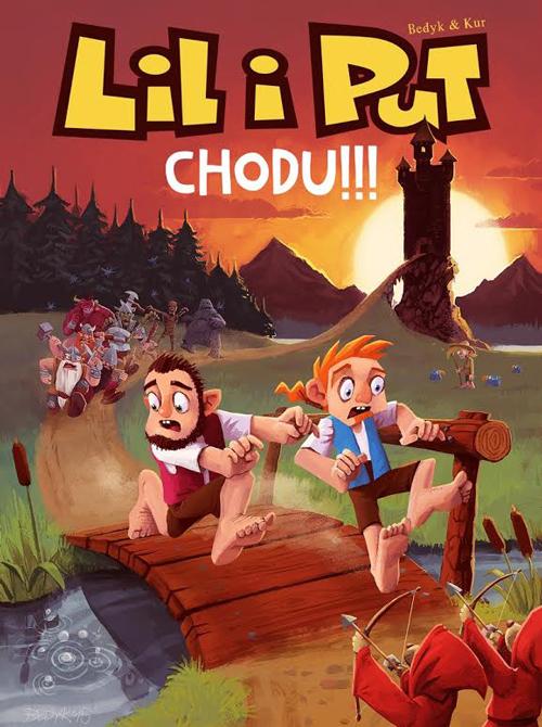 "Maciej Kur, Piotr Bednarczyk, ""Lil i Put. Chodu!!!"", okładka"