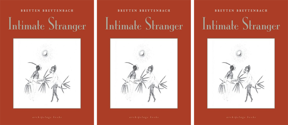 Book cover of Intimate Stranger by Breyten Breytenbach, photo: press materials