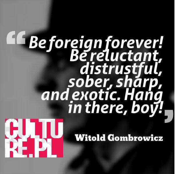 Gombrowicz credo quote