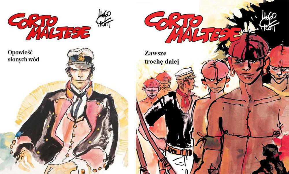 """Okładki komiksów """"Corto Maltese. """"Opowieść słonych wód"""", tom 1., i  """"Zawsze trochę dalej. Tom 3"""", scenarzysta, ilustracje: Hugo Pratt, wydanie: wydawnictwo Egmont, 2017"""