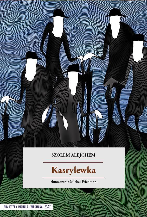 Kasrylewka - okładka internetowego wydania ksiązki Szolema Alejchema, ilustr. Agata Środa