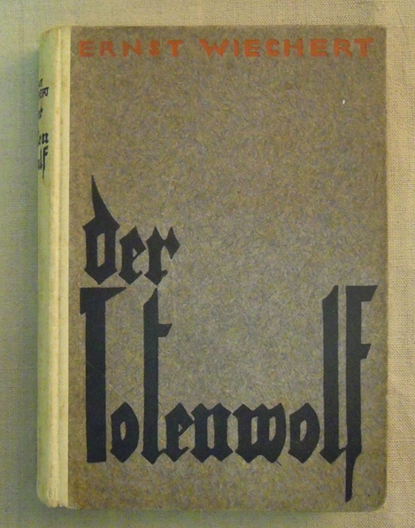 Ernst Wiechert, Totenwolf