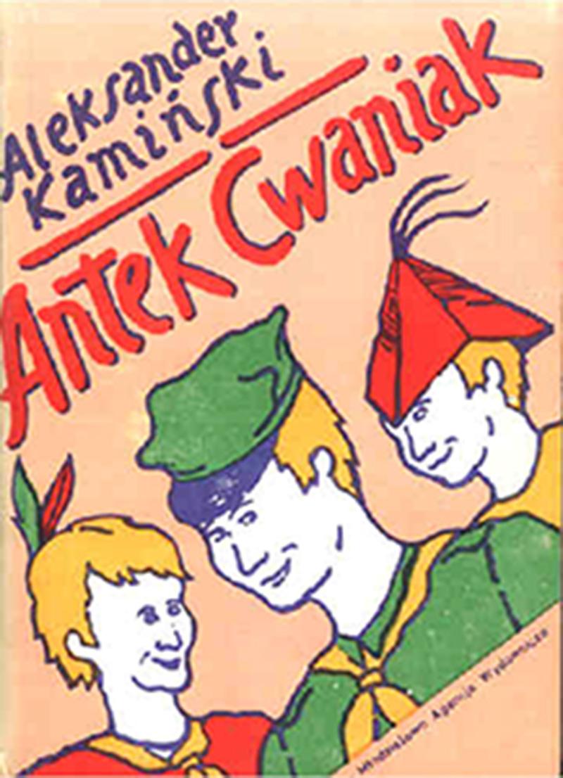 """Okładka książki """"Antek cwaniak"""", autor: Antoni Kamiński, wydawnictwo: M.A.W"""