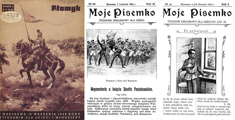 """10. Okładki dwutygodnik """"Płomyk"""", nr. 2, 1924 i tygodnika """"Moje Pisemko"""", nr 51, 09.1908, Warszawa i nr. 44, 11. 1913, fot. CBN Polona / www.polona.pl"""