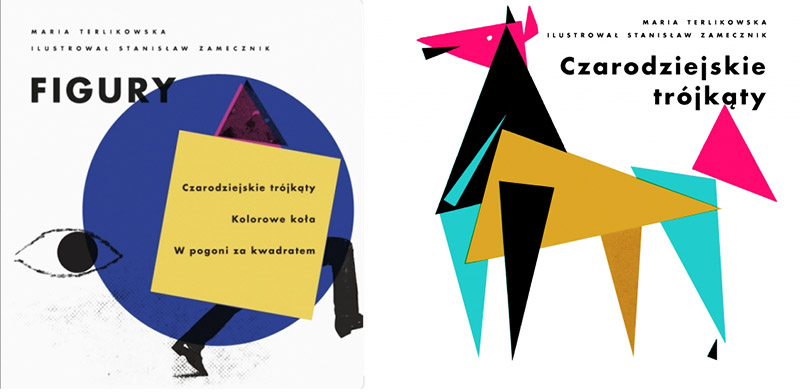 """""""Figury. Czarodziejskie trójkąty, Kolorowe koła, W pogoni za kwadratem"""" , tekst: Maria Terlikowska, ilustracje: Stanisław Zamecznik, fot. Wydawnictwo Warstwy"""