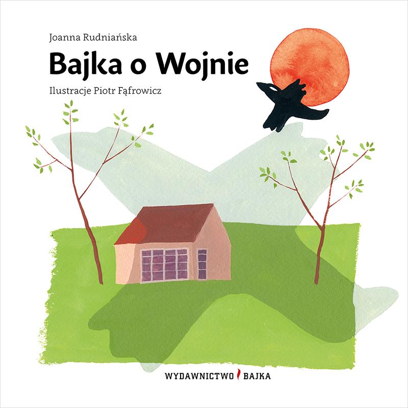 Joanna Rudniańska, Bajka o wojnie (cover)
