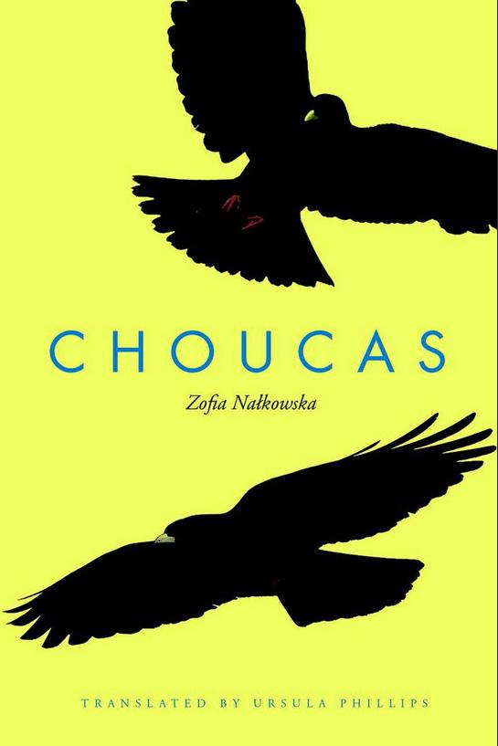 Choucas by Zofia Nałkowska, 2014 English edition