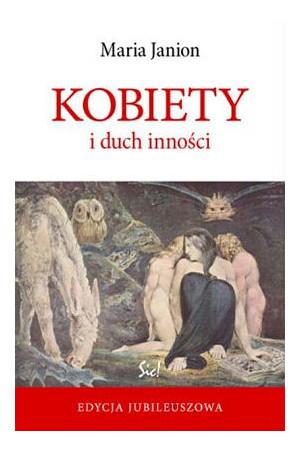 Kobiety i duch inności –Maria Janion, Wydawnictwo Sic!, cover