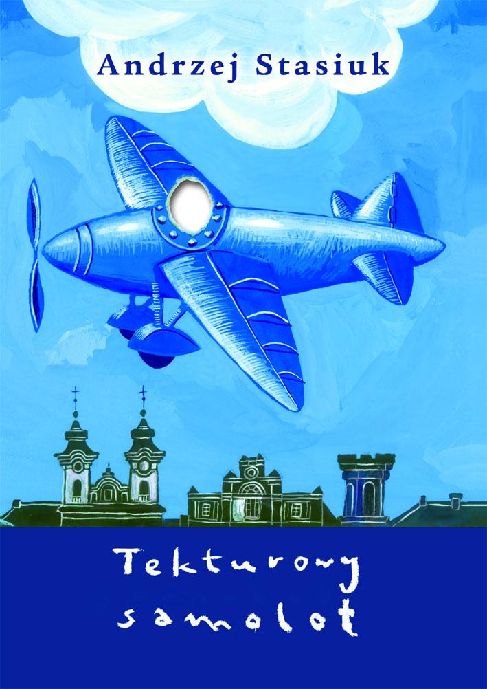 """Andrzej Stasiuk, """"Tekturowy samolot"""", okładka, fot. Wydawnictwo Czarne"""