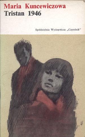 Tristan 1964 – Maria Kuncewiczowa,  Czytelnik, cover