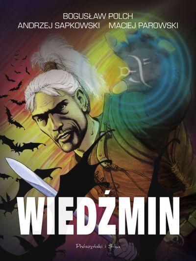 """Okładka komiksu """"Wiedźmin"""", wydanie 2015, fot. Prószyński i S-ka"""