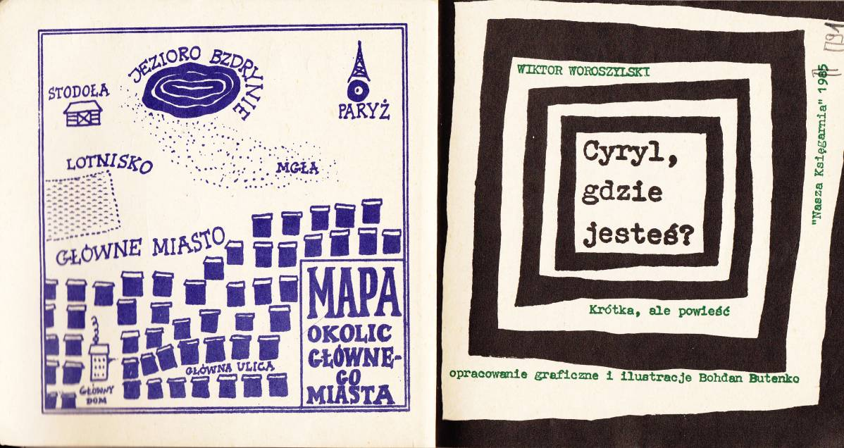 """Strona tytułowa jednej z książek duetu Woroszylski/Butenko """"Cyryl, gdzie jesteś"""""""
