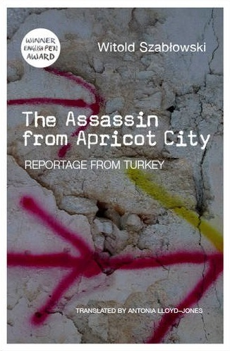 The Assassin from Apricot City by Witold Szabłowski