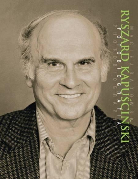 Ryszard Kapuciski Photobiography Article Culture