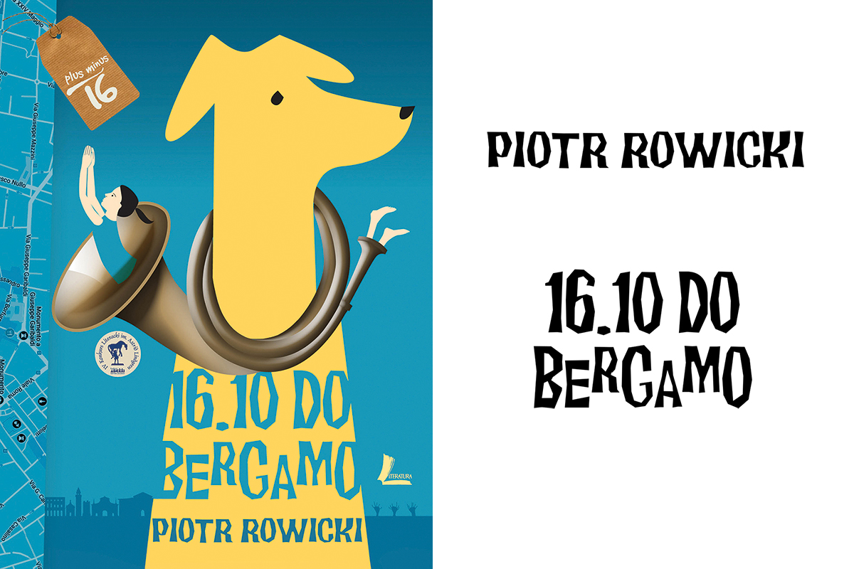 Piotr Rowicki, 16.10 do Bergamo (The 16.10 to Bergamo), Literatura Publishers, photo: press materials