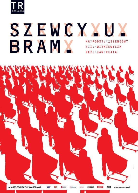 "Grzegorz Laszuk, poster art ""Szewcy u bram"" / ""Shoemakers at the gate"", dir. Jana Klata, TR Warsaw, 2007, photo courtesy of the organisers"