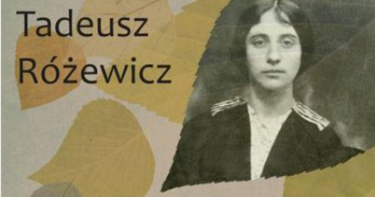 Matka Odchodzi Tadeusza Różewicza Po Angielsku Artykuł