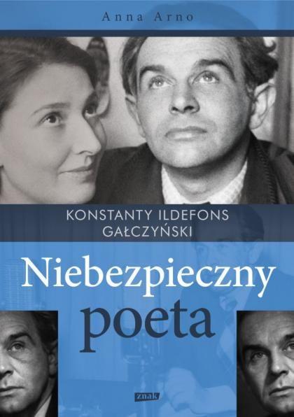 Anna Arno Konstanty Ildefons Gałczyński Niebezpieczny