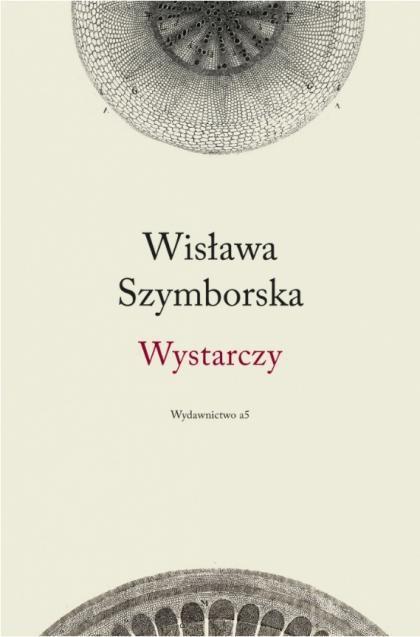 Enough: Wisława Szymborska's Last Collection of Poems