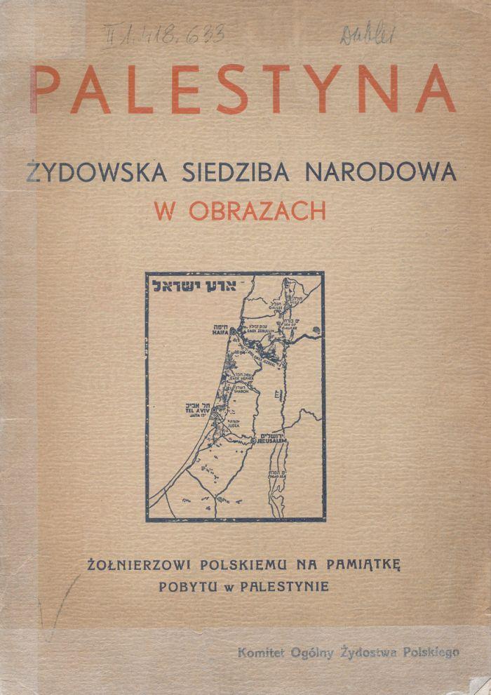 """""""Palestyna. Żydowska siedziba narodowa w obrazach"""", 1941, fot. polona.pl"""