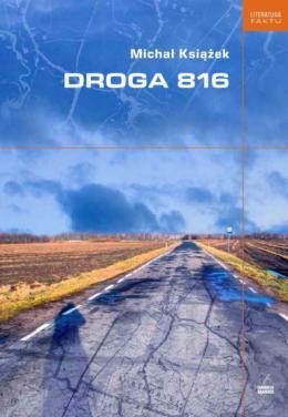 """Michał Książek, """"Droga 816"""""""