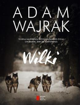 129181-wilki-adam-wajrak-1.jpg