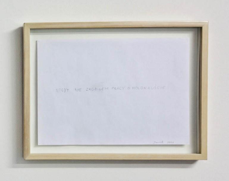 """Oskar Dawicki """"Nigdy nie zrobiłem pracy o Holokauście"""", łówek na papierze, 2009, fot. dzięki uprzejmości Muzeum Sztuki Nowoczesnej w Warszawie"""