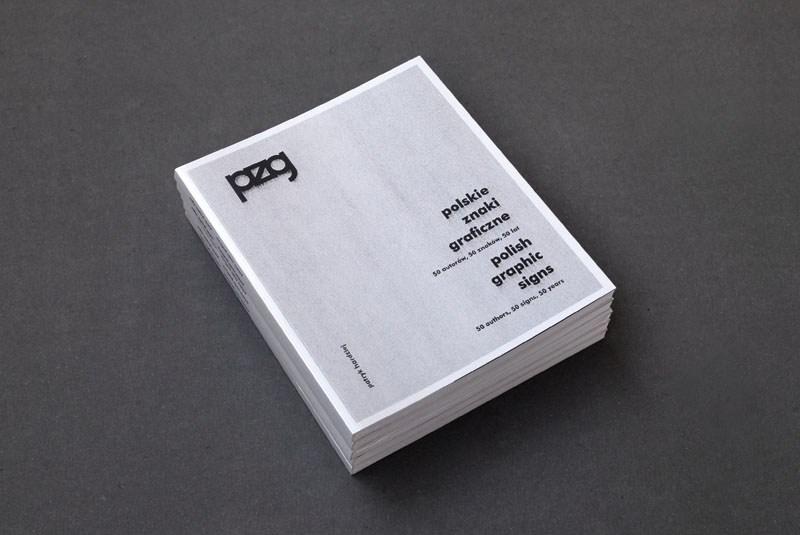 """Patryk Hardziej """"Polskie Znaki Graficzne"""" Projekt graficzny: Patryk Hardziej Wydawca: self-published, 2014"""