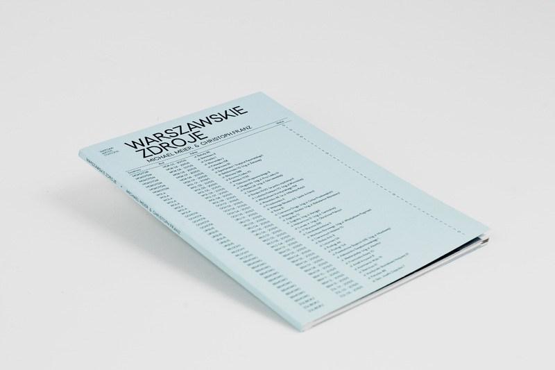 """Michael Meier & Christoph Franz """"Warszawskie zdroje"""", projekt graficzny: Błażej Pindor, wydawca: Fundacja Bęc Zmiana, CSW Zamek Ujazdowski, 2015"""