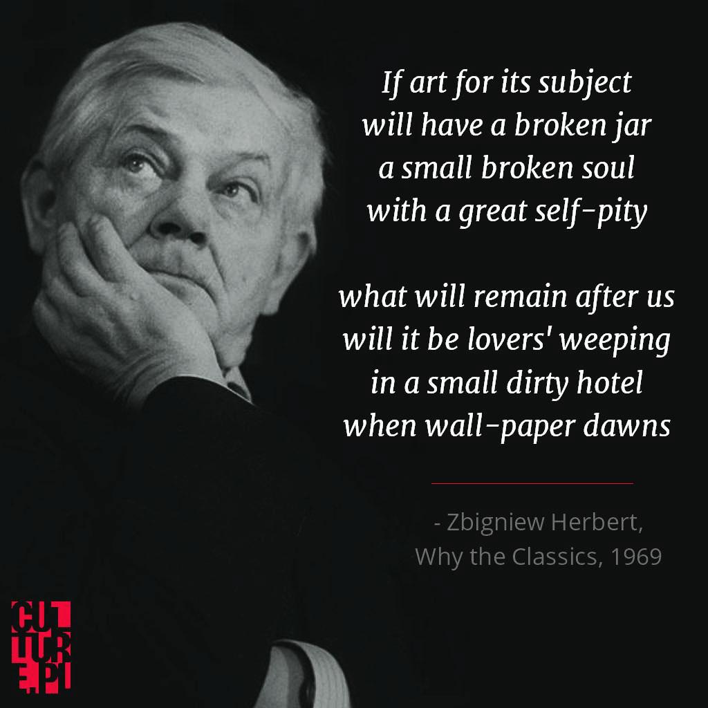 Zbigniew Herbert, Why the Classics