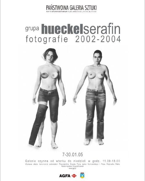 """""""GRUPA HUECKELSERAFIN. FOTOGRAFIE 2002-2004"""", plakat do wystawy z roku 2005 w Sopocie"""
