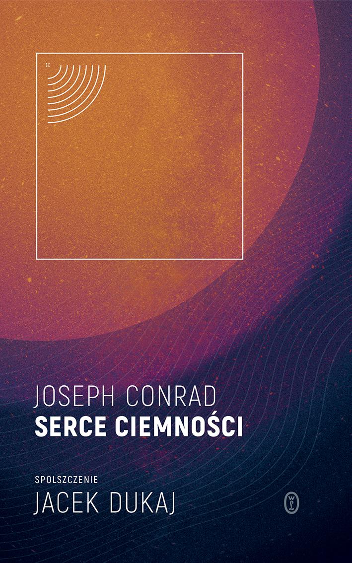 Conrad/Dukaj, Serce ciemności (cover)