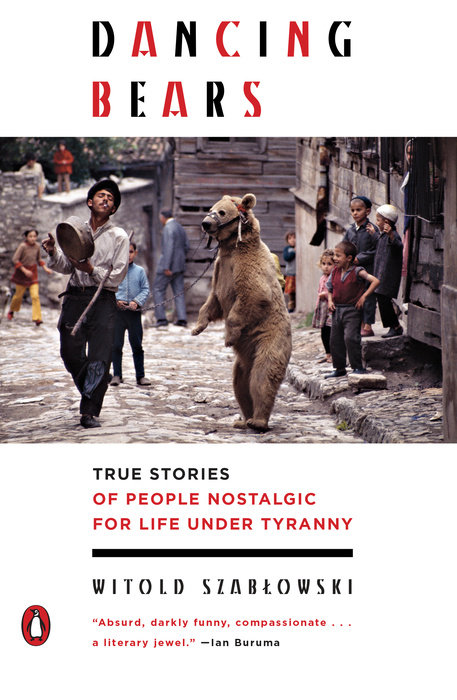 Szabłowski, Dancing Bears (Penguin cover)
