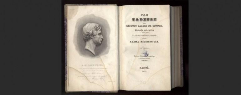 Поэма Адама Мицкевича «Пан Тадеуш» была впервые опубликована в Париже в 1834 году. Источник: Polona